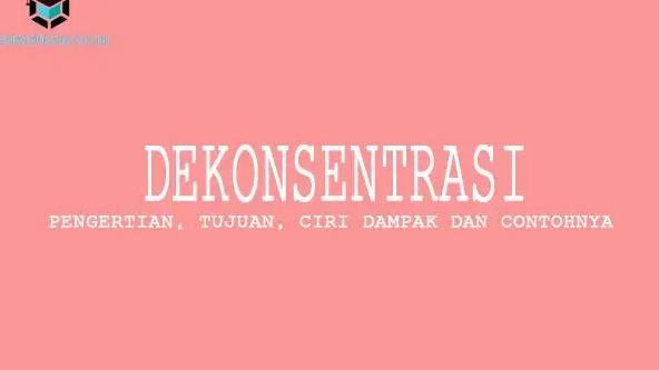 pengertian-dekonsentrasi